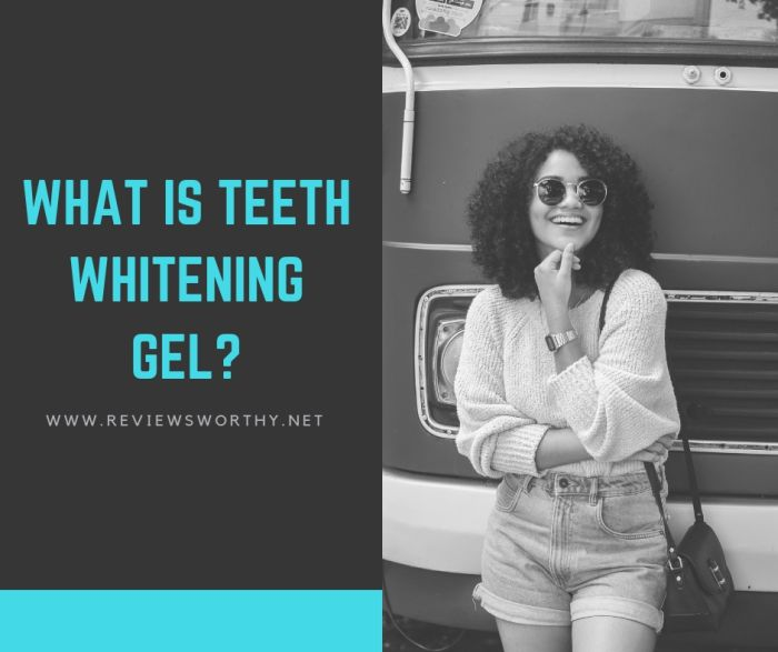 What is Teeth Whitening Gel