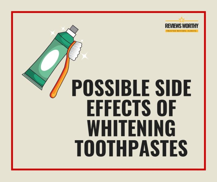 Side Effects of Whitening Toothpastes