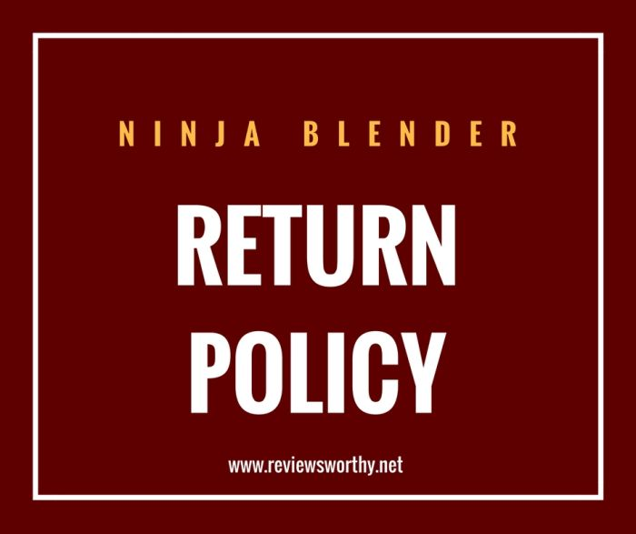 ninja blender return policy