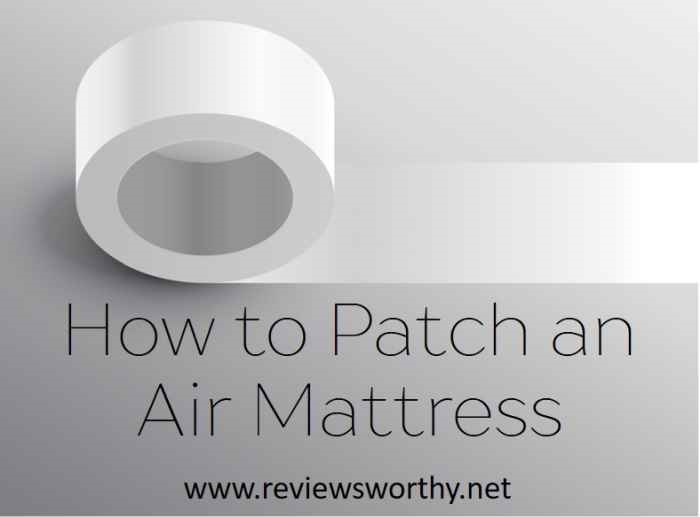 How to Patch an Air Mattress