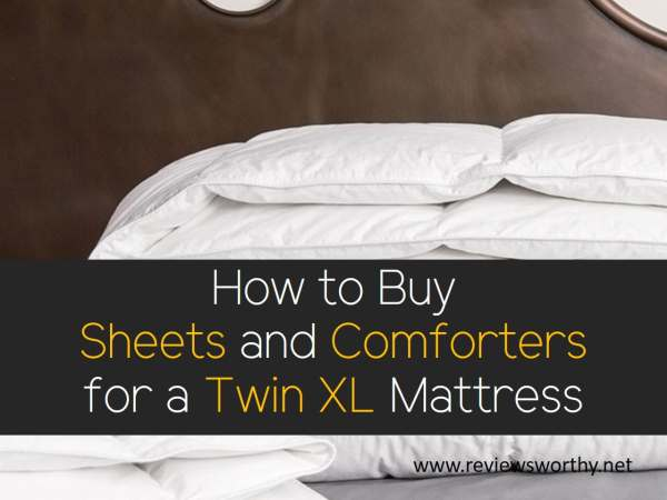 How to Buy Sheets and Comforters for a Twin XL Mattress