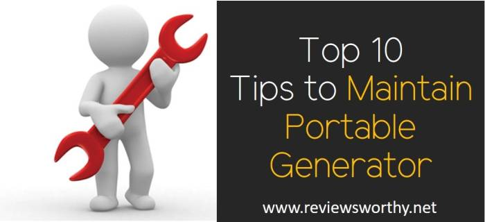 Top 10 Tips to Maintain Portable Generator