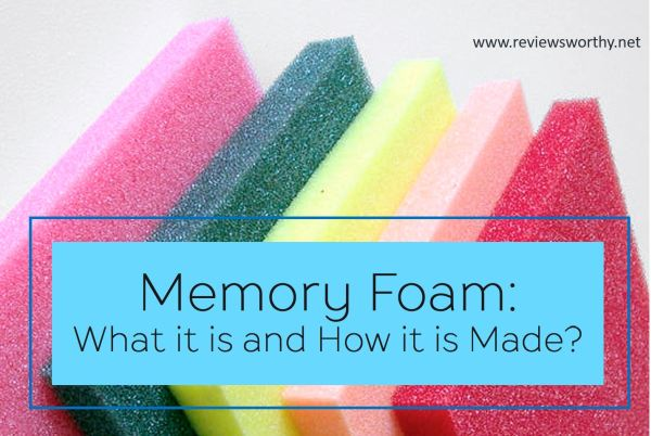 Memory Foam Curious What It Is And How It Is Made