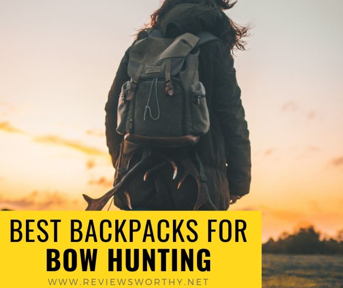 best backpacks for bow hunting